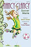 img - for Fancy Nancy: Nancy Clancy, Soccer Mania book / textbook / text book