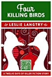 Four Killing Birds: 12 Days of Christmas series (A Short Story)