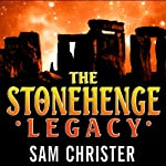 The Stonehenge Legacy | Sam Christer