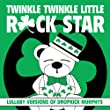 Lullaby Versions of Dropkick Murphys