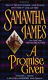 A Promise Given (0380786087) by James, Samantha