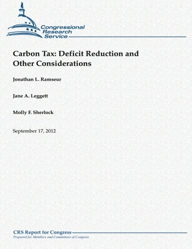 Carbon Tax:  Deficit Reduction and Other Considerations