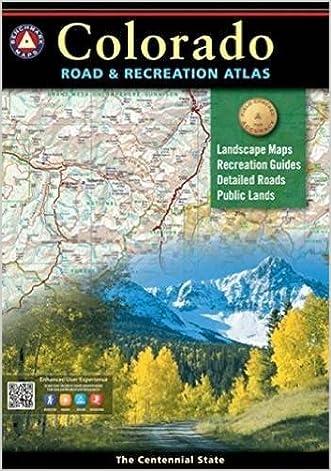 Colorado Benchmark Road & Recreation Atlas written by Benchmark Maps