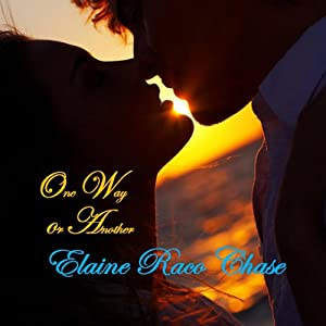 One Way or Another   [Elaine Raco Chase]
