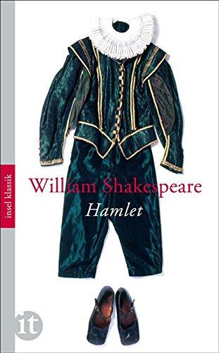 William Shakespeare - Hamlet: Prinz von Dänemark (insel taschenbuch)