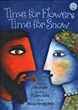 Time for Flowers, Time for Snow: A retelling of the legend of Demeter and Persephone (1896580262) by Huser, Glen