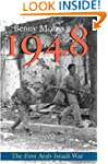 1948: A History of the First Arab-Isr...