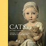 img - for By Frederic Vitoux Cats in the Louvre (1st Frist Edition) [Hardcover] book / textbook / text book