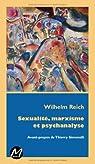 Sexualité, marxisme et psychanalyse par Reich
