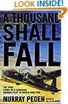 A Thousand Shall Fall: The True Story...