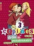 Les 3 copines, Tome 5 : Dr�le de pens...