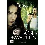 Zero Unit: B�ses Erwachen (German Edition) ~ Nina Bruhns