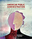 img - for American Public Administration: Public Service for the 21st Century book / textbook / text book