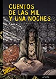 Cuentos De Las Mil Y Una Noches /Thousand and One Nights Stories (Tus Libros Cuentos Y Leyendas / Your Books Stories and Legends) (Spanish Edition)