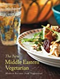 Sally Butcher The New Middle Eastern Vegetarian: Modern Recipes from Veggiestan