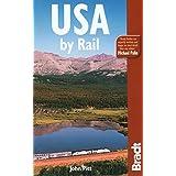 USA by Rail 7th (Bradt Travel Guide USA by Rail) ~ John Pitt