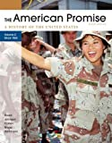 img - for The American Promise, Volume II: Since 1865: A History of the United States book / textbook / text book