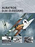 Albatros D.III: Johannisthal, OAW and Oeffag variants (Air Vanguard)