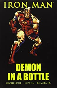 Iron Man: Demon in a Bottle by David Michelinie, Bob Layton, John Romita Jr. and Carmine Infantino
