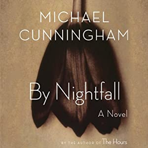By Nightfall | [Michael Cunningham]