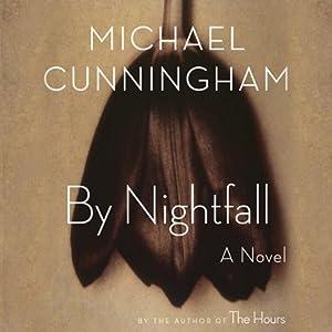 By Nightfall | [Michael Cunningham]
