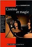 echange, troc Maxime Scheinfeigel - Cinéma et magie