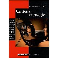 Cinéma et magie - Maxime Scheinfeigel