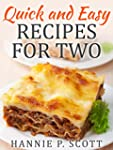 Quick and Easy Recipes for Two: Delic...