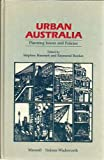 img - for Urban Australia: Planning Issues and Policies book / textbook / text book