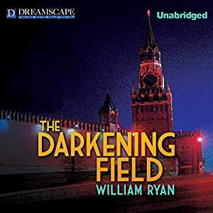 The Darkening Field Audiobook