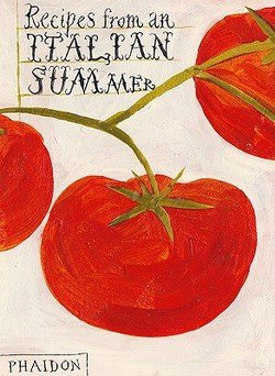 Recipes from an Italian Summer (Hardcover)--by Phaidon Press [2010 Edition] (Recipes From An Italian Summer compare prices)