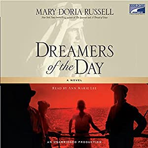 Dreamers of the Day Audiobook