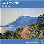 Naïs Micoulin | Émile Zola