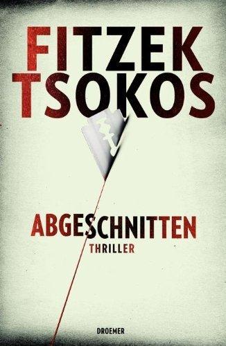 Buchseite und Rezensionen zu 'Abgeschnitten: Thriller von Sebastian Fitzek Ausgabe (2012)' von Sebastian Fitzek