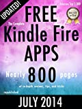 The Complete Free Kindle Fire Apps (Free Kindle Fire Apps That Dont Suck Book 1)