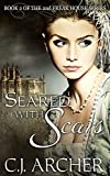 Seared With Scars (The 2nd Freak House Trilogy)