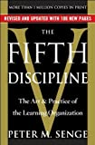 P. M. Senges The Fifth Discipline(The Fifth Discipline [Paperback])2006