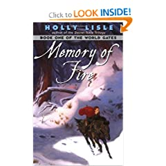 Memory of Fire (The World Gates, Book 1) by Holly Lisle