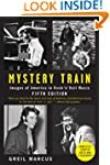 Mystery Train: Images of America in R...