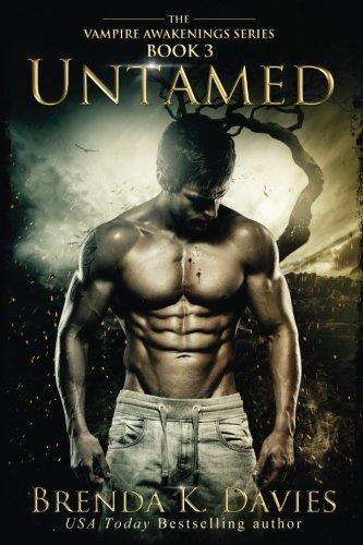 Untamed (Vampire Awakenings, #3)