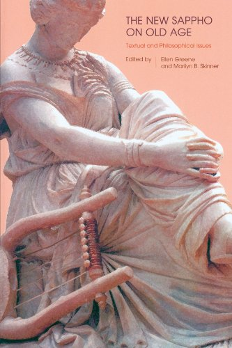 The New Sappho on Old Age: Textual and Philosophical Issues (Hellenic Studies)