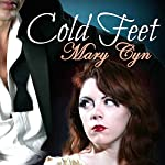 Cold Feet: Kat's Last Wedding: Kat McKinney, Wedding Slut, Book 4 | Mary Cyn