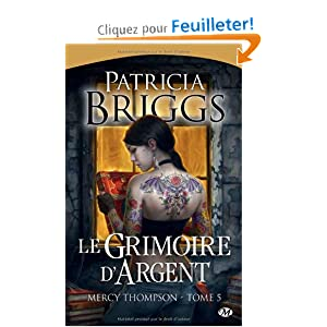 Mercy Thompson, tome 5 : Grimoire d'argent
