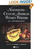 Nineteenth-Century American Women Writers: An Anthology