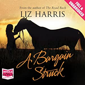 A Bargain Struck | [Liz Harris]