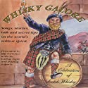 Whisky Galore: A Celebration of Scotch Whisky (       UNABRIDGED) by Hugh Lockhart Narrated by Bill Torrance