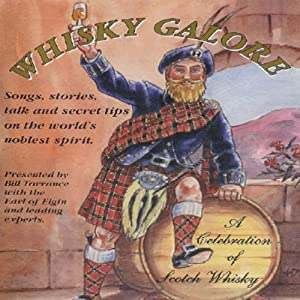 Whisky Galore: A Celebration of Scotch Whisky | [Hugh Lockhart]
