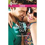 The Rebound Guy | Fiona Harper