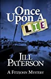 Once Upon A Lie: A Fitzjohn Mystery (Volume 3)