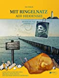 MIT RINGELNATZ AUF HIDDENSEE - Ein poetischer Spaziergang.: Gedichte & Geschichten, Bilder& Dokumente, Neu Recherchiertes & Kurioses